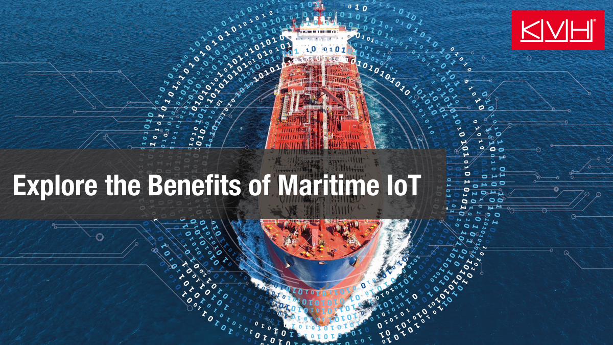 Explore the benefits of maritime IoT