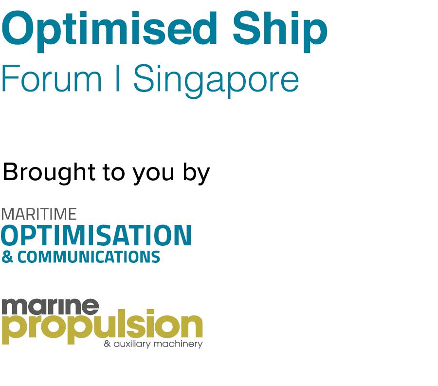 Optimised Ship Forum, Singapore