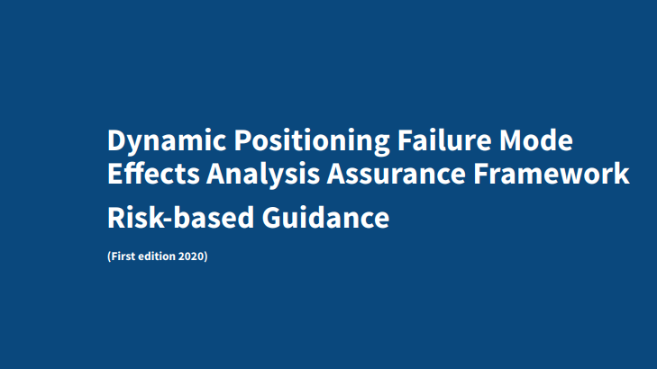 Dynamic Positioning Failure Mode Effects Analysis Assurance Framework Risk-based Guidance