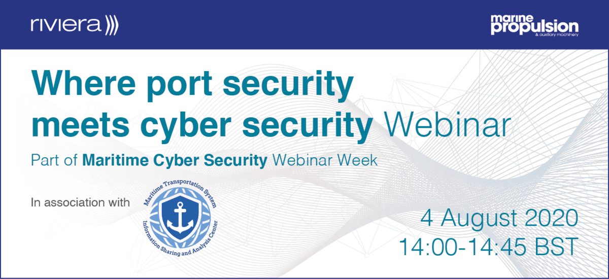 Port security meets cyber security webinar, part of Maritime Cyber Security Webinar Week