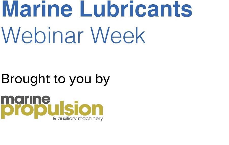 Marine Lubricants Webinar Week