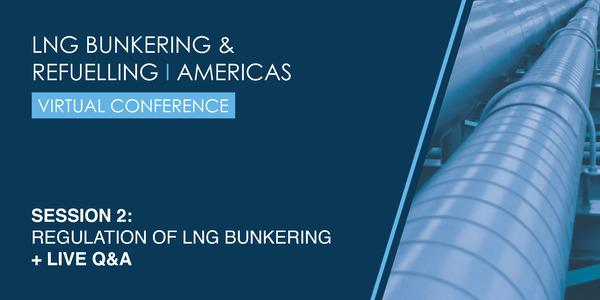Regulation of LNG Bunkering
