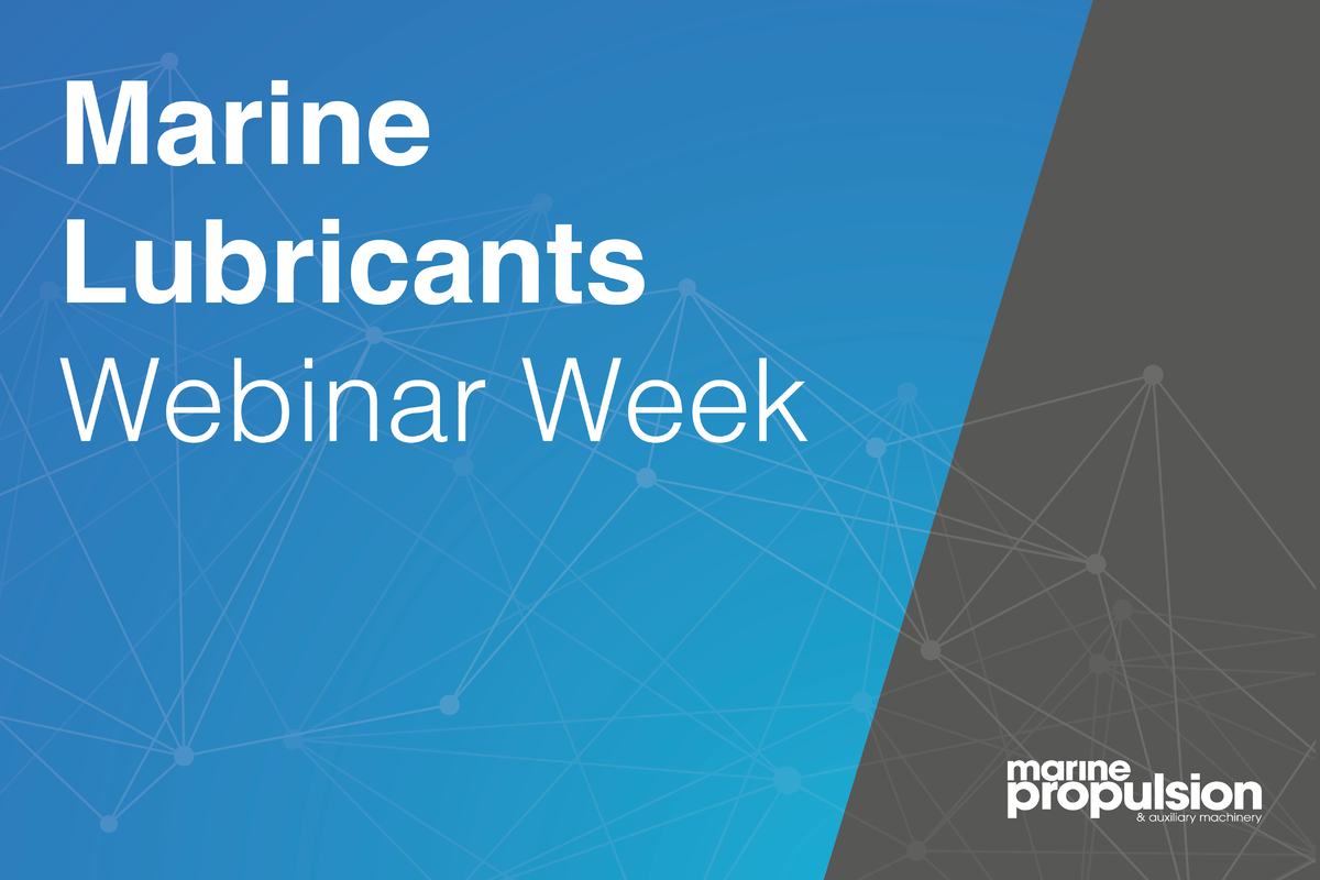 Marine Lubricants Webinar Week