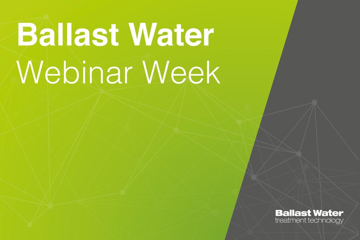 Ballast Water Webinar Week