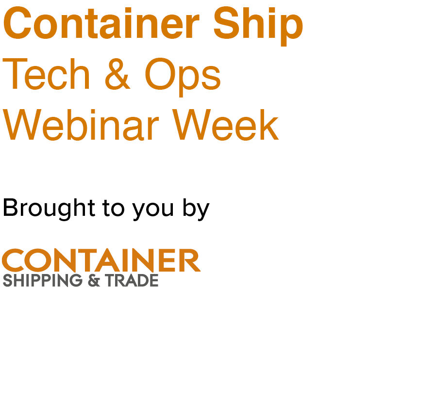 Container Ship Tech & Ops Webinar Week