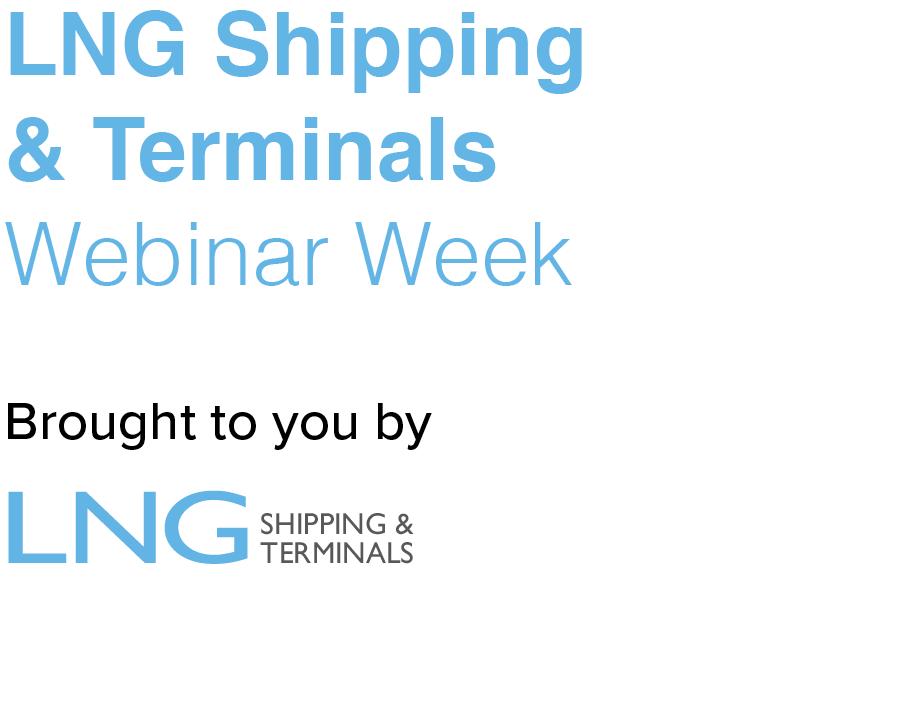 LNG Shipping & Terminals Webinar Week
