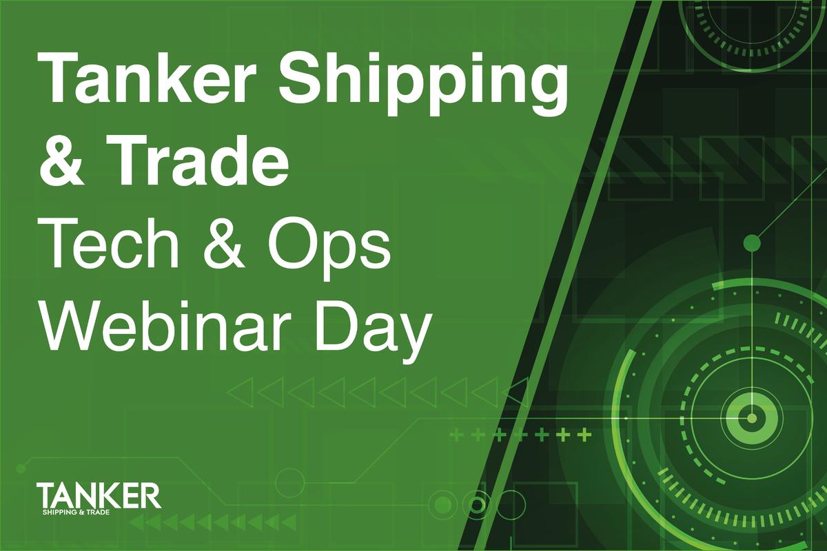 Tanker Shipping & Trade Tech & Ops Webinar Day