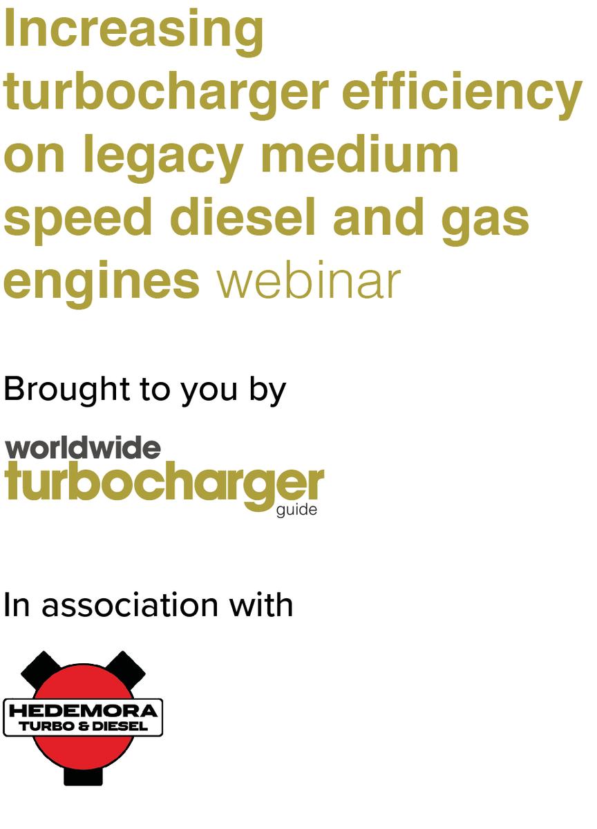Increasing turbocharger efficiency on legacy medium speed diesel and gas engines Webinar